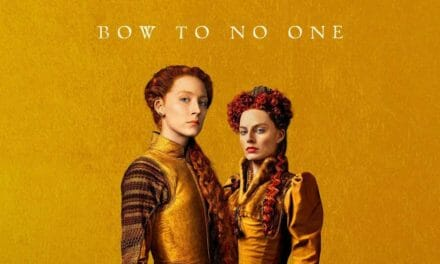 Mary Queen of Scots (2018) – REVIEW