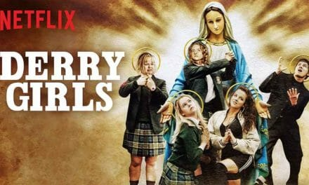 Derry Girls (Season 1) Review – Netflix
