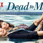Dead to Me – Review – Netflix (Season 1)