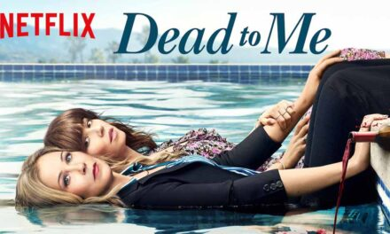 Dead to Me – Review – Netflix (Season 1)