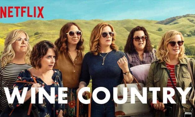Wine Country (2019) – Review – Netflix