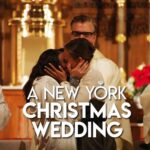 A New York Christmas Wedding – Netflix Review