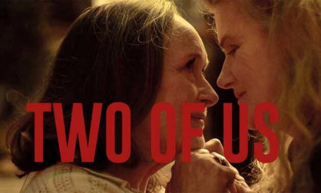 Two of Us [Deux] – Movie Review